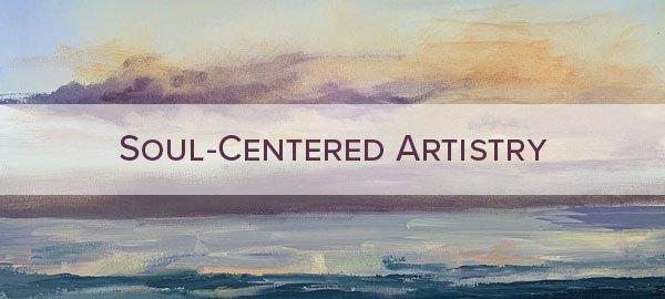 Soul-Centered Artistry