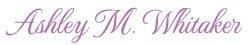 Ashley_M_Whitaker_Signature