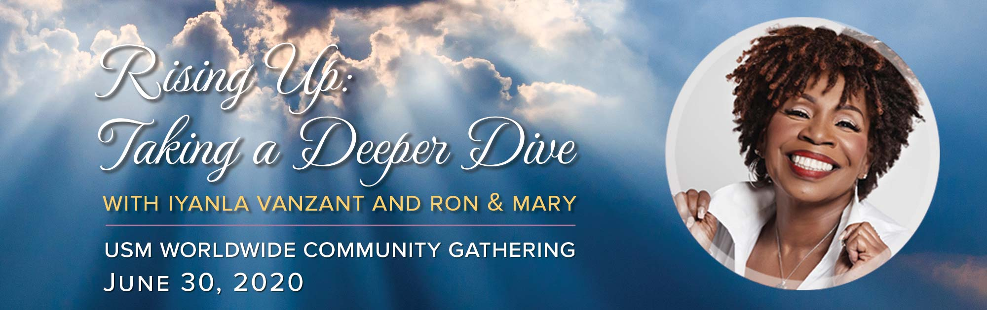 Rising Up - A Deeper Dive Into the Evolution of Consciousness with Iyanla Vanzant and Ron & Mary